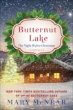 Butternut Lake: The Night Before Christmas: A Novella, McNear, Mary