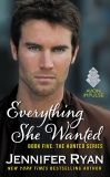 Everything She Wanted: Book Five: The Hunted Series, Ryan, Jennifer
