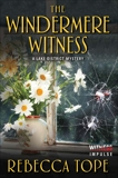 The Windermere Witness: A Lake District Mystery, Tope, Rebecca