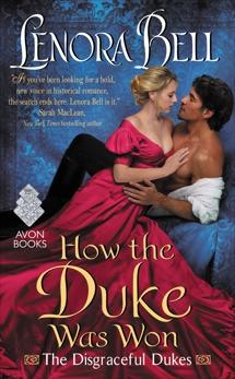 How the Duke Was Won: The Disgraceful Dukes, Bell, Lenora