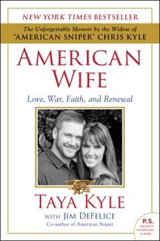 American Wife: A Memoir of Love, War, Faith, and Renewal, Kyle, Taya & DeFelice, Jim