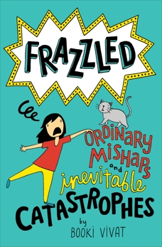 Frazzled #2: Ordinary Mishaps and Inevitable Catastrophes, Vivat, Booki