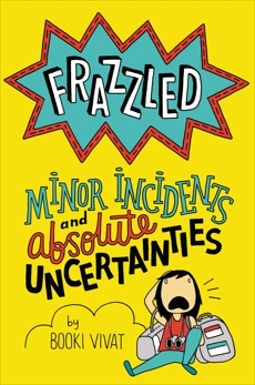 Frazzled #3: Minor Incidents and Absolute Uncertainties, Vivat, Booki