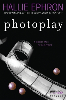 Photoplay: A Short Tale of Suspense, Ephron, Hallie