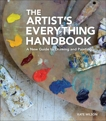 The Artist's Everything Handbook: A New Guide to Drawing and Painting, Wilson, Kate