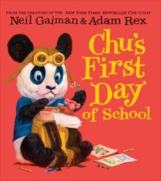 Chu's First Day of School, Gaiman, Neil