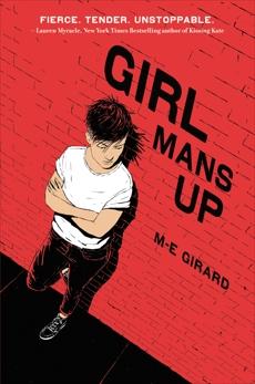Girl Mans Up, Girard, M-E
