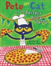 Pete the Cat and the Perfect Pizza Party, Dean, Kimberly & Dean, James