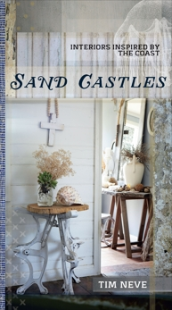 Sand Castles: Interiors Inspired by the Coast, Neve, Tim
