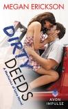 Dirty Deeds: A Mechanics of Love Novel, Erickson, Megan