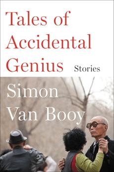 Tales of Accidental Genius: Stories, Van Booy, Simon