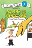 Danny and the Dinosaur Mind Their Manners, Hoff, Syd