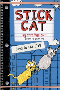 Stick Cat: Cats in the City, Watson, Tom