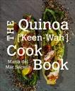 The Quinoa [Keen-Wah] Cookbook, Sacasa, Maria Del Mar & Sacasa, Maria del Mar