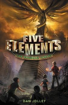 Five Elements #1: The Emerald Tablet, Jolley, Dan
