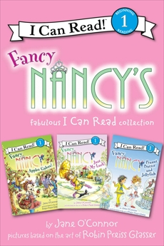 Fancy Nancy's Fabulous I Can Read Collection: Apples Galore!, Just My Luck!, Peanut Butter and Jellyfish, O'Connor, Jane