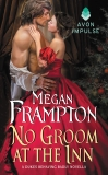 No Groom at the Inn: A Dukes Behaving Badly Novella, Frampton, Megan