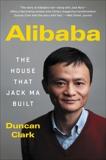 Alibaba: The House That Jack Ma Built, Clark, Duncan