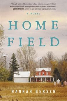 Home Field: A Novel