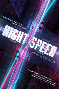 Night Speed, Howard, Chris