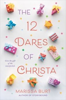 The 12 Dares of Christa, Burt, Marissa