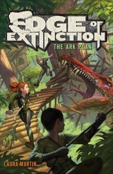 Edge of Extinction #1: The Ark Plan, Martin, Laura