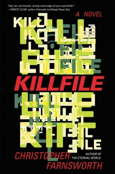 Killfile: A Novel, Farnsworth, Christopher