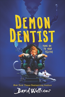 Demon Dentist, Walliams, David