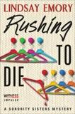 Rushing to Die: A Sorority Sisters Mystery, Emory, Lindsay