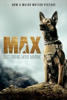 Max: Best Friend. Hero. Marine., Shotz, Jennifer Li