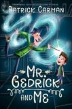 Mr. Gedrick and Me, Carman, Patrick