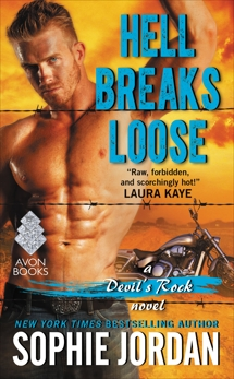 Hell Breaks Loose: A Devil's Rock Novel, Jordan, Sophie