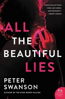 All the Beautiful Lies: A Novel, Swanson, Peter