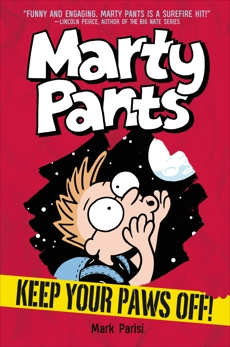 Marty Pants #2: Keep Your Paws Off!, Parisi, Mark