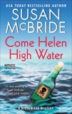Come Helen High Water: A River Road Mystery, McBride, Susan