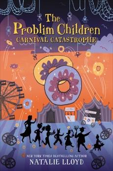 The Problim Children: Carnival Catastrophe, Lloyd, Natalie