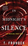 In Midnight's Silence: Los Nefilim: Part One, Frohock, T.