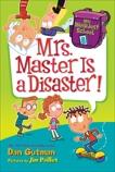 My Weirdest School #8: Mrs. Master Is a Disaster!, Gutman, Dan