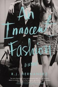 An Innocent Fashion: A Novel, Hernández, R.J.