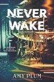 Neverwake, Plum, Amy