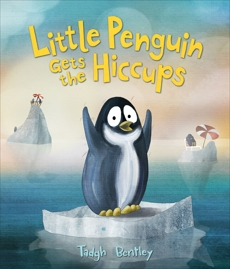 Little Penguin Gets the Hiccups, Bentley, Tadgh