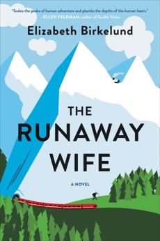 The Runaway Wife: A Novel, Birkelund, Elizabeth