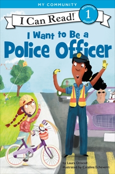 I Want to Be a Police Officer, Driscoll, Laura