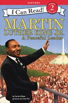 Martin Luther King Jr.: A Peaceful Leader, Albee, Sarah