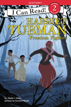 Harriet Tubman: Freedom Fighter, Hohn, Nadia L.