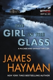 The Girl in the Glass: A McCabe and Savage Thriller, Hayman, James