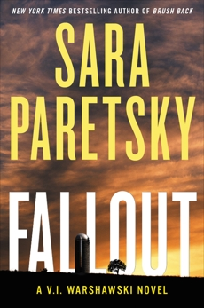 Fallout: A V.I. Warshawski Novel, Paretsky, Sara