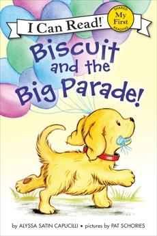 Biscuit and the Big Parade!, Capucilli, Alyssa Satin