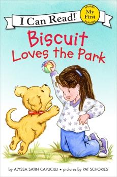 Biscuit Loves the Park, Capucilli, Alyssa Satin