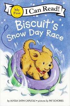 Biscuit's Snow Day Race, Capucilli, Alyssa Satin